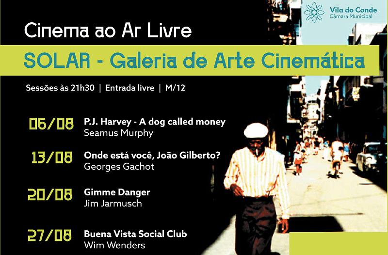 Hoje há Cinema ao Ar Livre na Galeria Solar de Vila do Conde