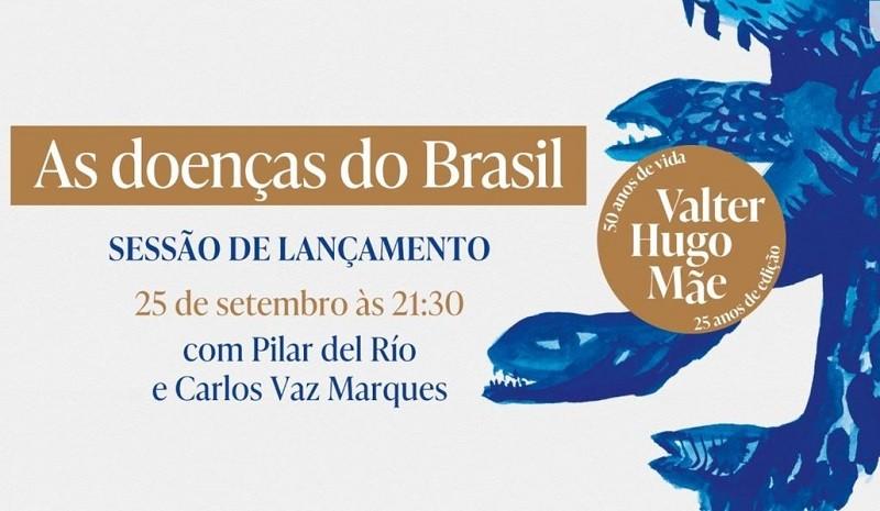 «As doenças do Brasil» por Valter Hugo Mãe