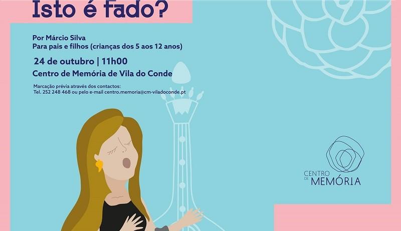 """Centro de Memória de Vila do Conde apresenta concerto didático """"Isto é fado?"""""""