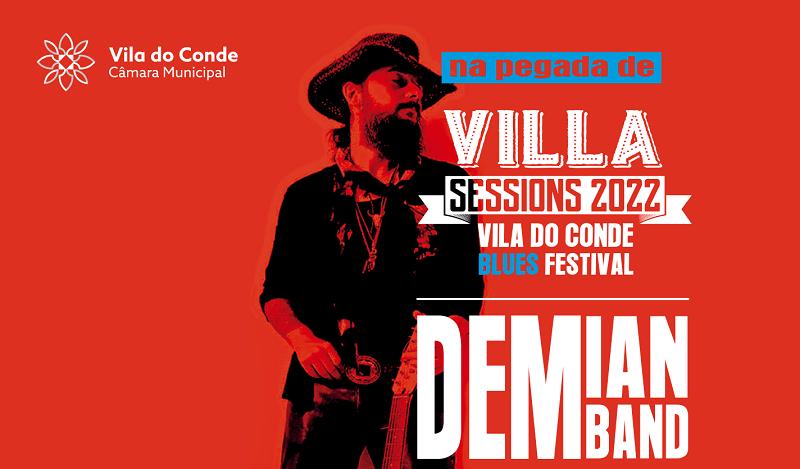 Demian Band 'Na pegada do Villa Sessions – Vila do Conde Blues Festival'