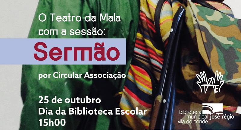 """Teatro da Mala apresenta """"O Sermão"""" na Biblioteca de Vila do Conde"""